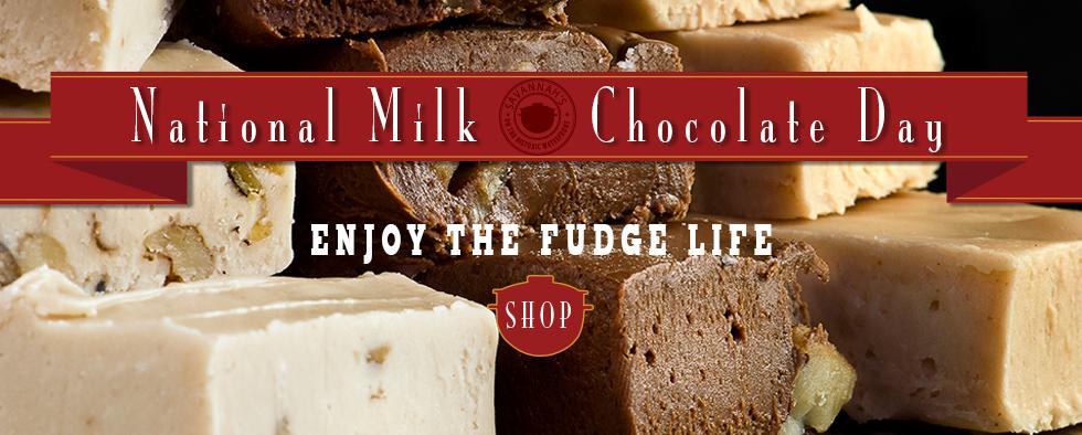 Celebrate National Milk Chocolate Day with Savannah's Fudge
