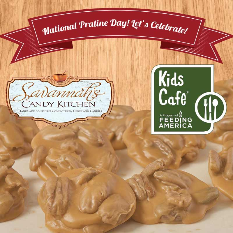 It's National Praline Day! Join Savannah's Candy Kitchen and Kids Cafe in fighting childhood hunger.